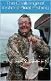 The Challenge of Inshore Boat Fishing