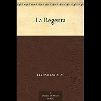 La Regenta (Spanish Edition)
