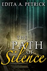 The Path of Silence Kindle Edition