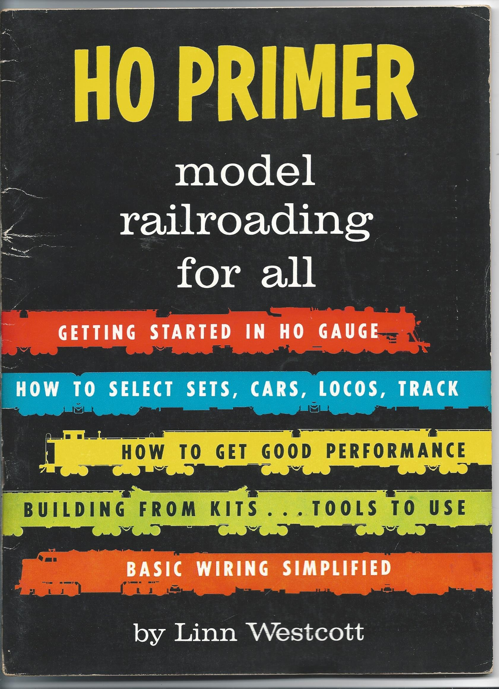 Ho Track Wiring Primer Model Railroading For All Linn Hanson Westcott 9780890245033 Books