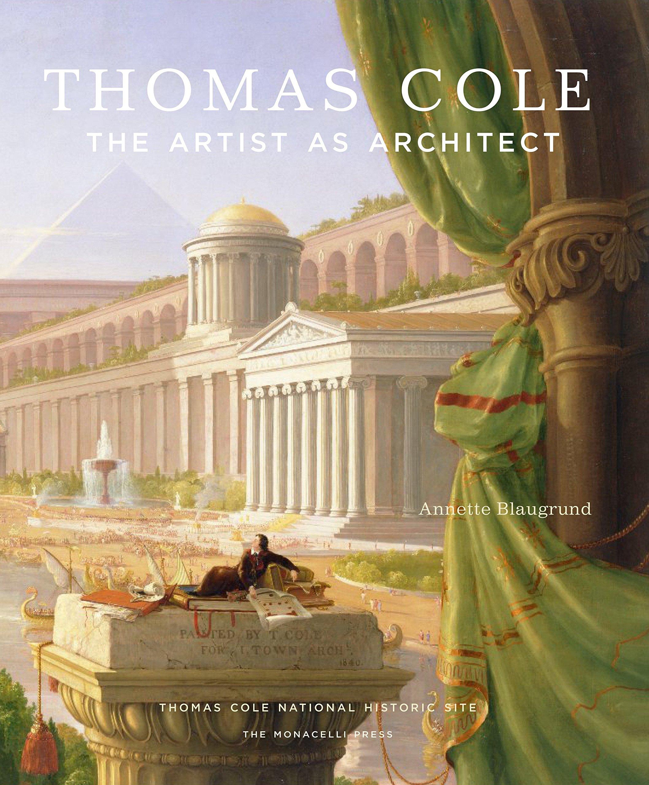 Thomas Cole: The Artist as Architect PDF