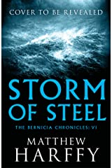 Storm of Steel (The Bernicia Chronicles Book 6)