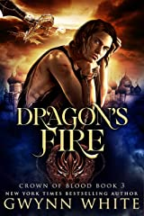 Dragon's Fire: Book Three In The Crown Of Blood Series Kindle Edition
