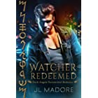Watcher Redeemed: Dark Angels Paranormal Romance (Watcher of the Gray Book 2)