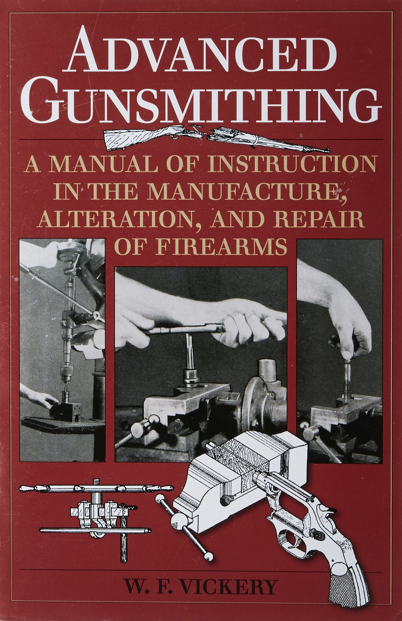 Amazon.com: Advanced Gunsmithing: A Manual of Instruction in the ...