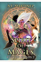 Spirit of Mages (Rift of Chaos Book 2) Kindle Edition