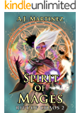 Spirit of Mages (Rift of Chaos Book 2)
