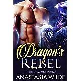 Dragon's Rebel (Wild Dragons Book 2)