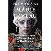 Alvarado, D: Magic of Marie Laveau