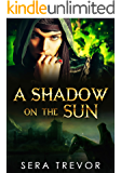A Shadow on the Sun: Bonus Edition