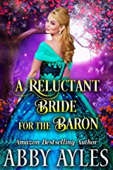 A Reluctant Bride for the Baron: A Clean & Sweet Regency Historical Romance Novel Kindle Edition