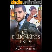 The English Billionaire's Bride: BWWM, Marriage, English Billionaire Romance (BWWM Romance Book 1)