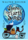 Where The Earth Sings