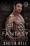 His Fantasy (HIS Series Book 8)