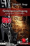 Schlampenzüchtigung: 5 Tage Leid im Herrenhaus (German Edition)