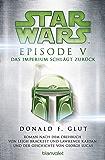 Star Wars - Episode V: Das Imperium schlägt zurück - Roman nach dem Drehbuch von Georg Lucas (Filmbücher 6)