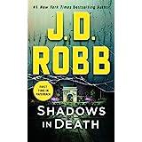 Shadows in Death: An Eve Dallas Novel (In Death, 51)
