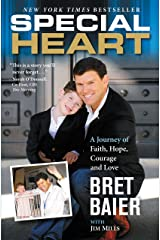 Special Heart: A Journey of Faith, Hope, Courage and Love Kindle Edition