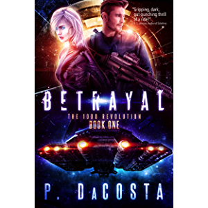 Betrayal (The 1000 Revolution Book 1)
