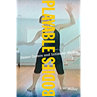 Playable Bodies: Dance Games and Intimate Media book cover