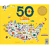 50 Cities of the U.S.A.: Explore America's cities with 50 fact-filled maps (The 50 States Book 4)