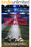 The Second Coming (The Skidian Chronicles Book 2)
