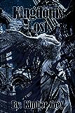 Kingdoms Lost (Rise of Faiden Book 1)
