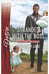 Stranded with the Boss (Billionaires and Babies Book 2402) Kindle Edition