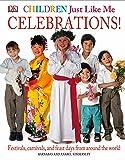 Children Just Like ME: Celebrations (Children Just Like Me S.)