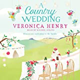 A Country Wedding: Honeycote, Book 3