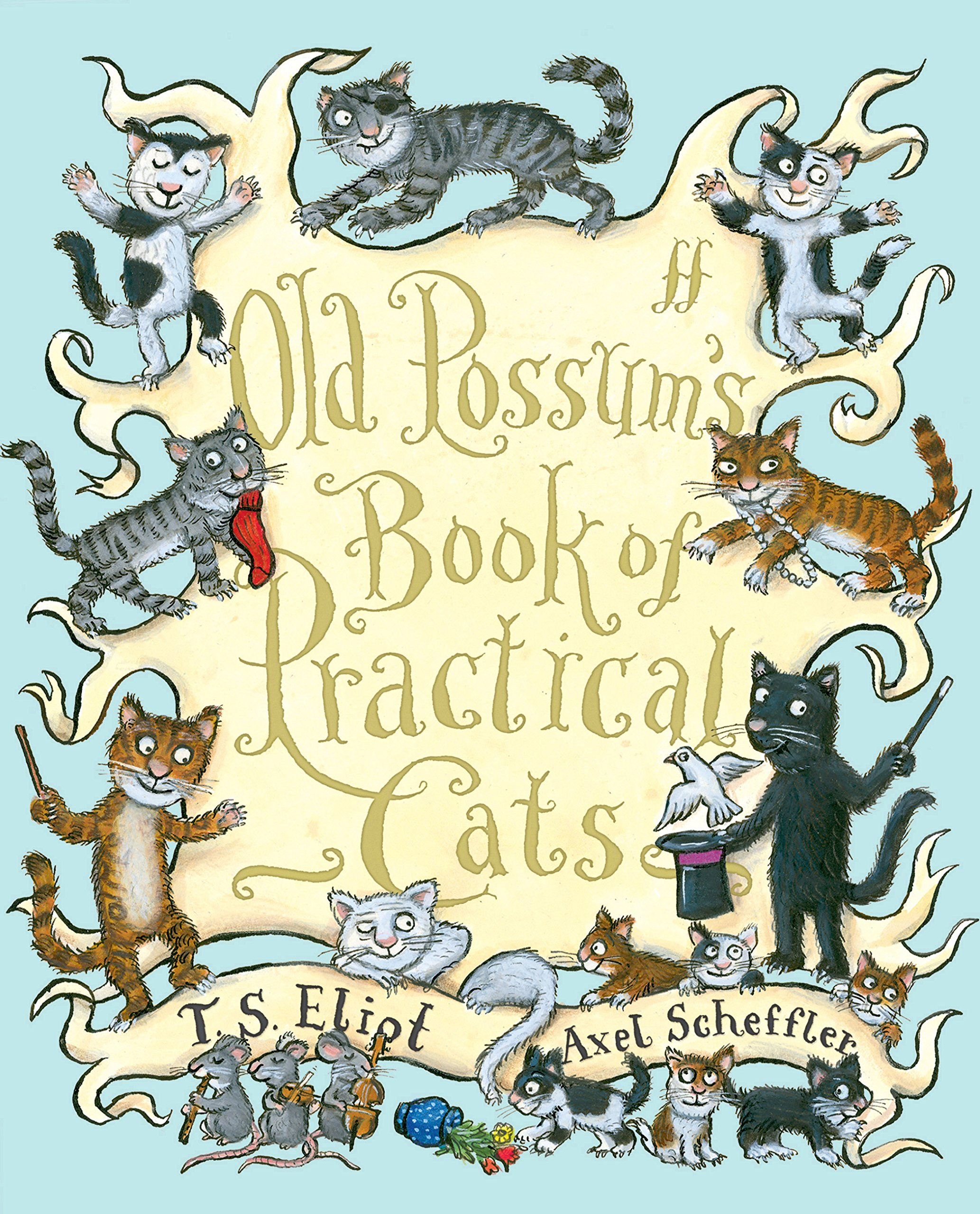 Old possums book of practical cats t s eliot axel scheffler old possums book of practical cats t s eliot axel scheffler 9780571240616 amazon books fandeluxe Choice Image