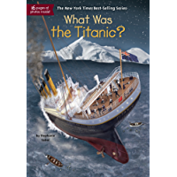 What Was the Titanic? (What Was?) (English Edition)