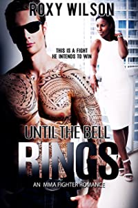 Until the Bell Rings: An MMA Fighter Romance