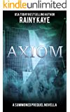 Axiom: A Summoned Prequel Novella