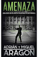 Amenaza: Una aventura de acción y suspense (Max Cornell thrillers de acción nº 4) (Spanish Edition) Kindle Edition
