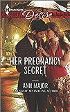Her Pregnancy Secret (Harlequin Desire)