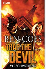 Trap the Devil - Verschwörung: Thriller (Dewey Andreas Thriller 7) (German Edition) Kindle Edition