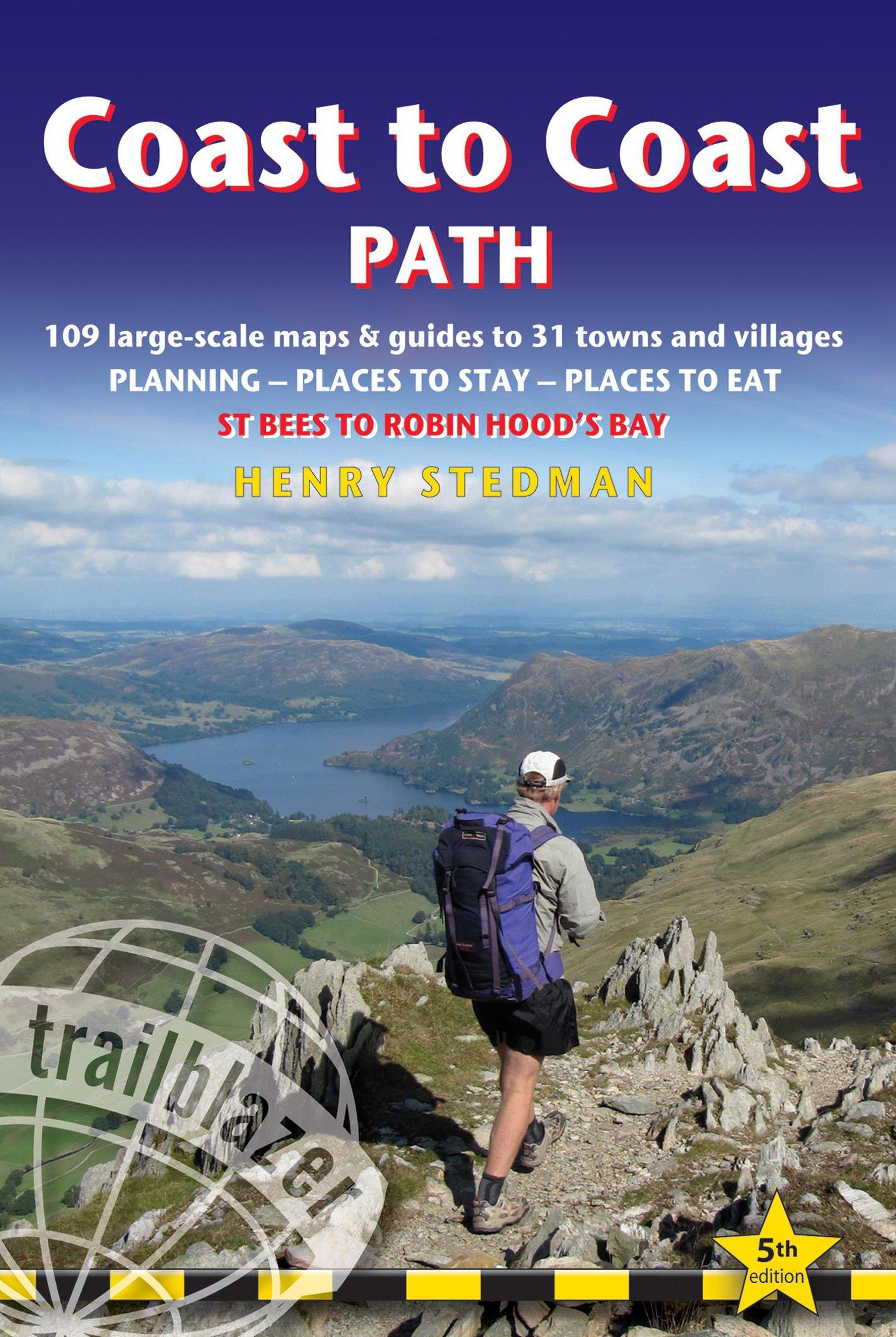 Coast to Coast Path: St Bees to Robin Hood's Bay (Trailblazer Guide)