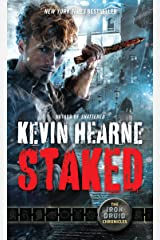 Staked: The Iron Druid Chronicles, Book Eight Kindle Edition