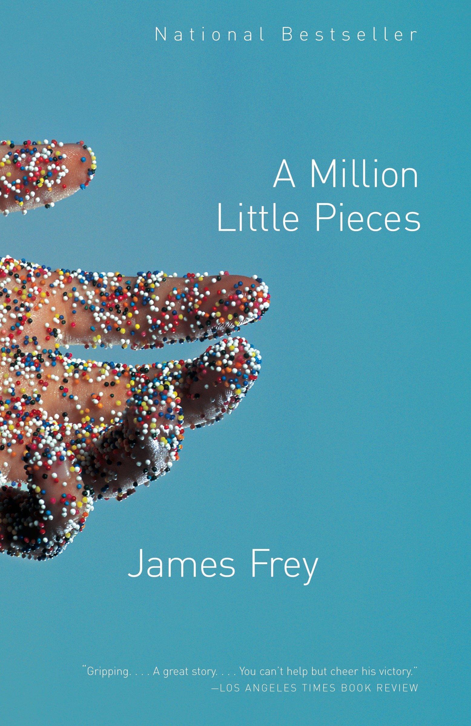 A Million Little Pieces: James Frey: 2015307276902: Amazon.com: Books