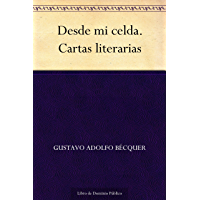 Desde mi celda. Cartas literarias (Spanish Edition)