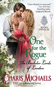 One for the Rogue: The Bachelor Lords of London