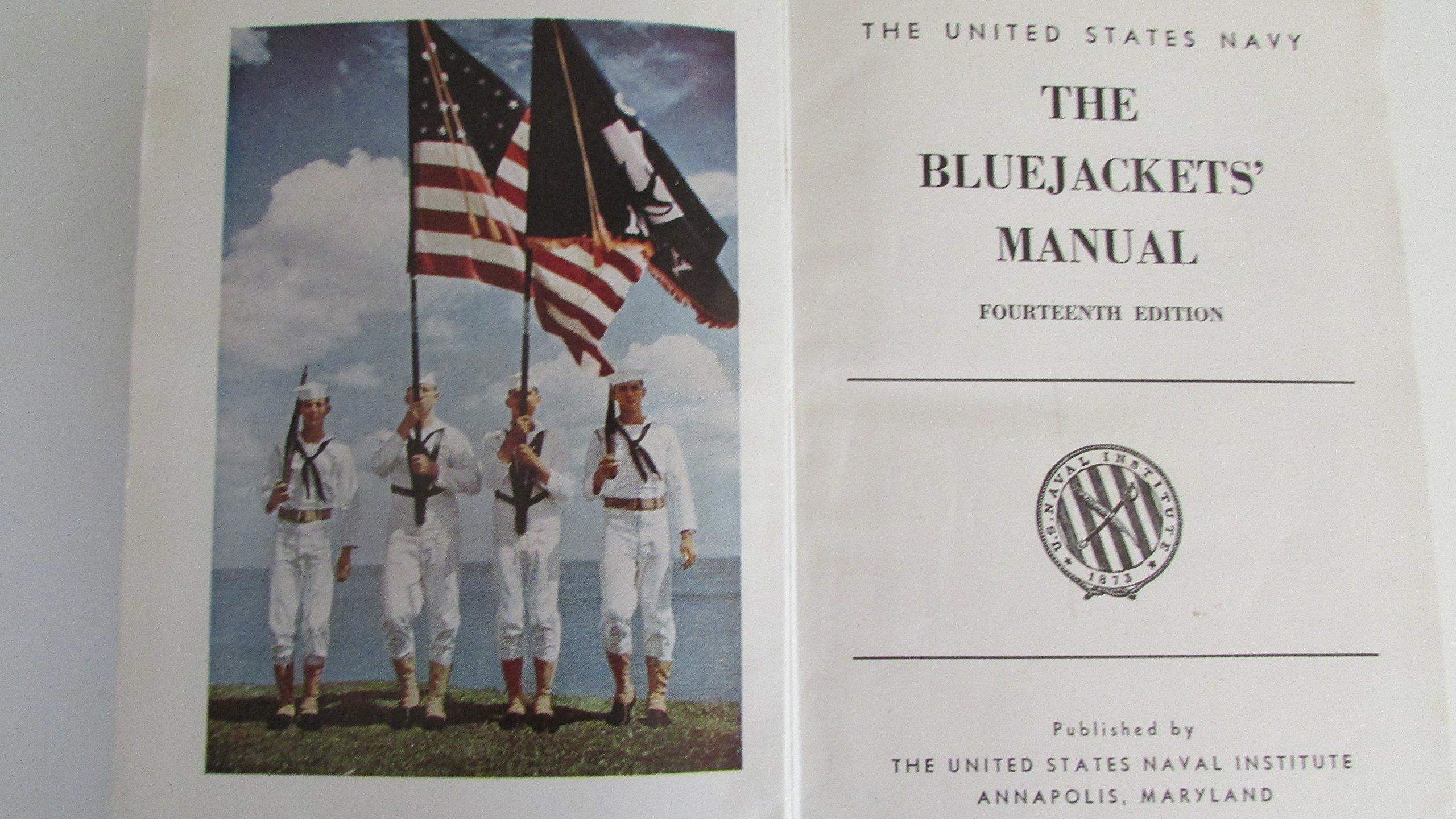 The Blue Jackets' Manual Fourteenth Edition: United States Navy:  9789202864368: Amazon.com: Books