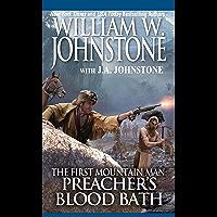 Preacher's Bloodbath (Preacher/The First Mountain Man Book 22) book cover