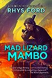 Mad Lizard Mambo (The Kai Gracen Series Book 2)