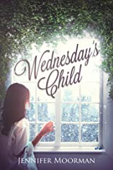 Wednesday's Child Kindle Edition