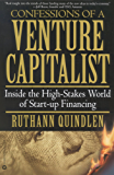Confessions of a Venture Capitalist: Inside the High-Stakes World of Start-up Financing (English Edition)