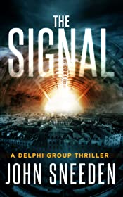 The Signal (A Delphi Group Thriller Book 1)