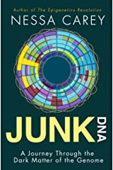 Junk DNA: A Journey Through the Dark Matter of the Genome Kindle Edition