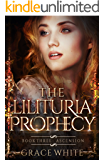 Ascension (The Lilituria Prophecy Book 3)
